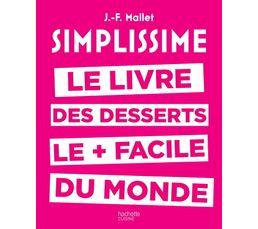 Livre de cuisine HACHETTE Simplissisme desserts