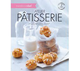 Livres De Cuisine - Livre de cuisine MARABOUT Atelier pâtisserie