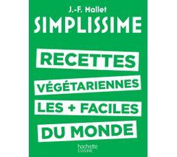 Livre de cuisine HACHETTE Simplissisme Recettes Végét