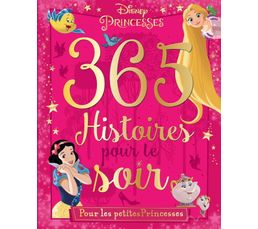 livre disney hachette 365 histoires princesses livres de cuisine but. Black Bedroom Furniture Sets. Home Design Ideas