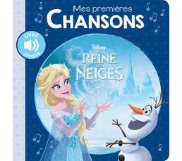 Hachette Livre Disney 1ères chansons Reine ds Neiges