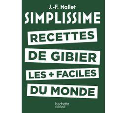 Livre de cuisine HACHETTE Simplissisme Recettes gibier