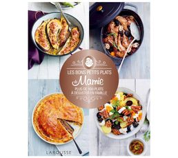 Mamie Cuisine   Livre De Cuisine Larousse Les Bons Petits Plats De Mamie Livres