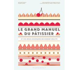 Livre de cuisine MARABOUT Le grand manuel du pâtissier