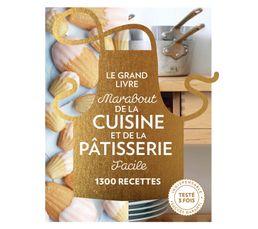 Edition exceptionnelle Collection: MARABOUT Titre: Le Grand Livre de la Cuisine et de la Pâtisserie facile Date de parution : 05/10/2016 Auteur: Collectif Nb de pages: 640 Nb de recettes: 1300