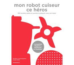 Livre de cuisine MARABOUT Mon robot cuiseur ce héros