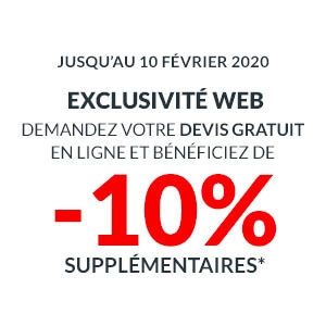 -10% supplémentaires pour toute demande de devis en ligne