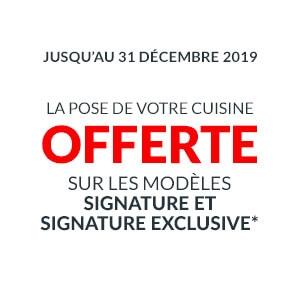 La pose de votre cuisine Signature et Signature Exclusive offerte