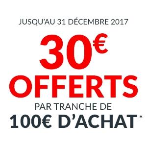 30€ offerts par tranche de 100€ d'achat