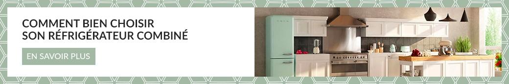Comment bien choisir son refrigerateur combine