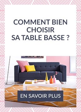 dbf3dfb36b8b0 Comment bien choisir sa table basse