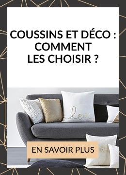 Coussins et Deco Comment les choisir