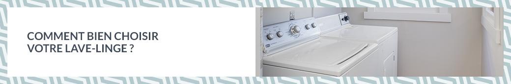 Comment bien choisir votre lave linge