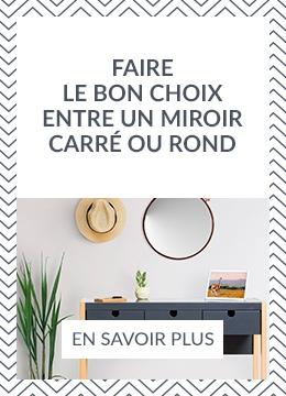 Faire le bon choix entre un miroir carré ou rond