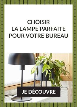 Choisir la lampe parfaite pour votre bureau