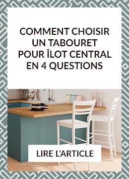 Comment choisir un tabouret pour îlot central en 4 questions