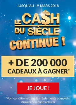Jeux Le Cash du Siecle continue